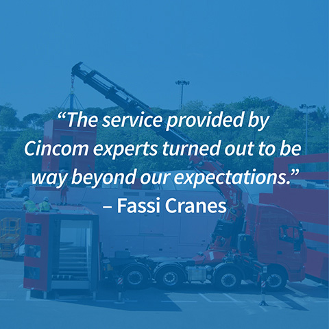 Fassi Cranes Expectations and Cincom services